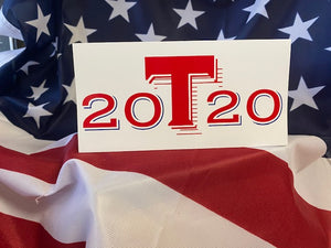 Trump 20T20 Bumper Sticker