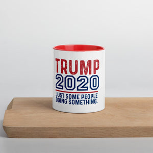 "Trump 2020 Just Some People Doing ""Something"" Mug with Color Inside - Flag and Cross"