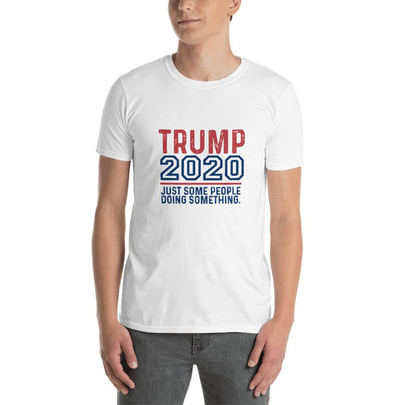 TRUMP 2020 'Just Some People Doing Something' Unisex T-Shirt - Flag and Cross