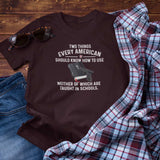 Two Things Every American Should Know How To Use Unisex T-Shirt