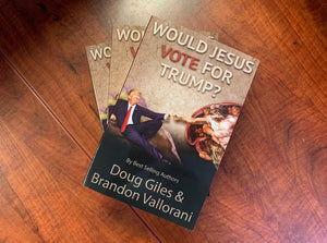 """Would Jesus Vote for Trump?"" by Brandon Vallorani & Doug Giles - Flag and Cross"