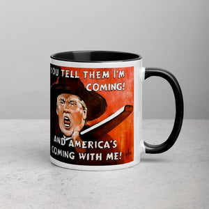 You Tell Them I'm Coming and Americas Coming with Me Mug with Color Inside - Flag and Cross