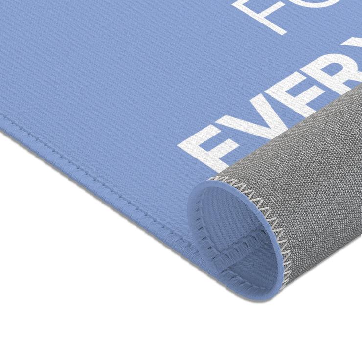 "Light Blue ""NOT FOR EVERYBODY"" Area Rug"