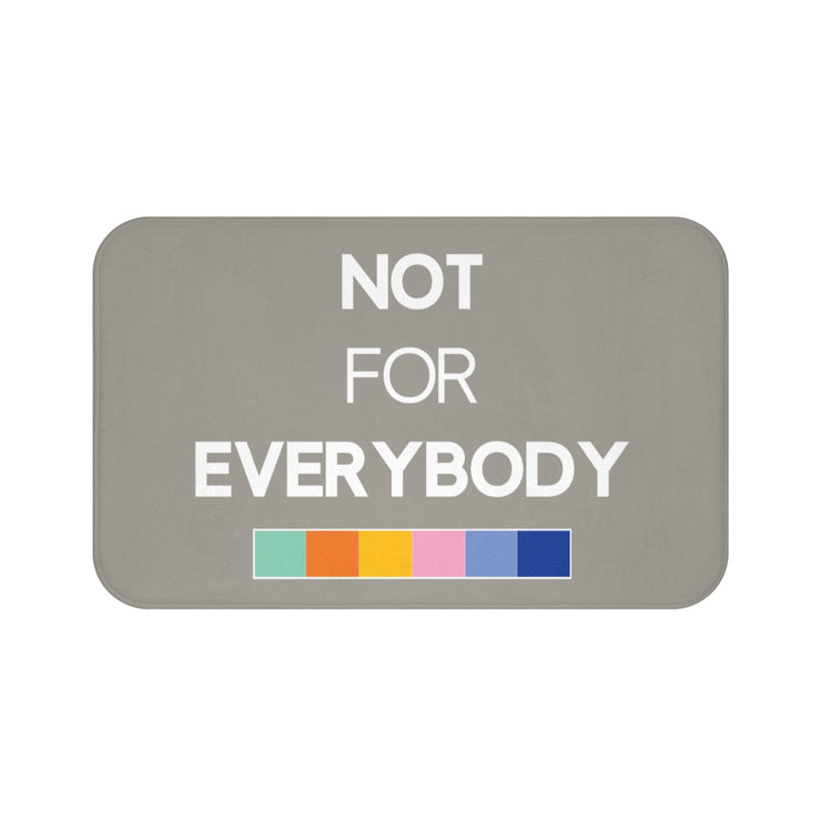 """NOT FOR EVERYBODY"" Gray MICROFIBER BATH MAT"