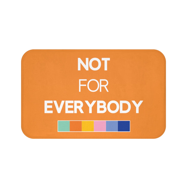 """NOT FOR EVERYBODY"" Orange MICROFIBER BATH MAT"