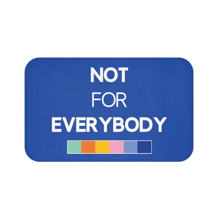 """NOT FOR EVERYBODY"" Blue MICROFIBER BATH MAT"
