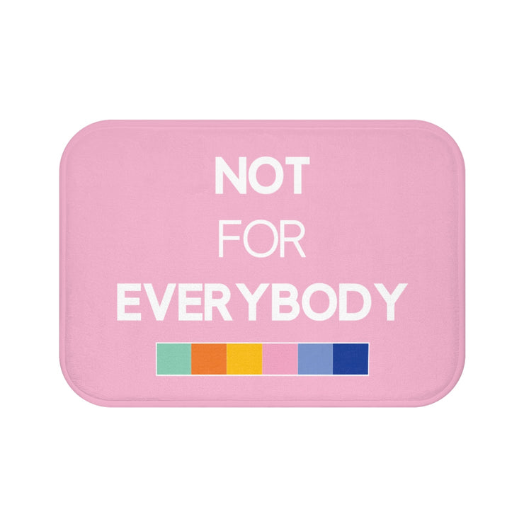 """NOT FOR EVERYBODY"" Pink MICROFIBER BATH MAT"