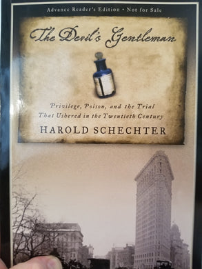 The Devil's Gentleman (ARC) by Harold Schechter