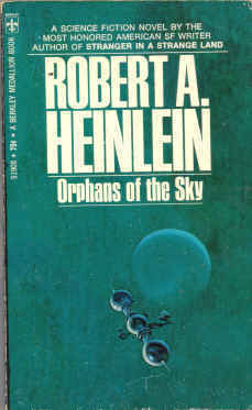 Orphans of the Sky by Robert A. Heinlein (Used)