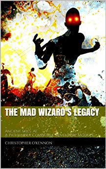 The Mad Wizard's Legacy (Ancient Skies Book 1) (PDF)