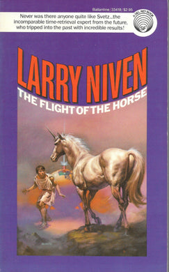 The Flight of the Horse, by Larry Niven (Used)