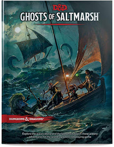 Dungeons & Dragons Ghosts of Saltmarsh Hardcover Book (D&d Adventure) ( Dungeons & Dragons )