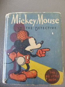 MICKEY MOUSE THE DETECTIVE Big Little Book # 1139 (1934)