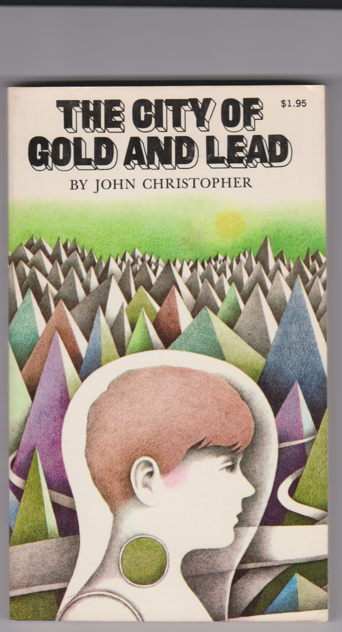 The City of Gold and Lead by John Christopher (Used)