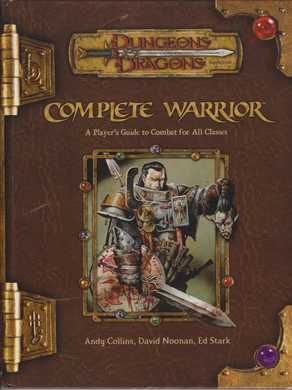 Complete Warrior (Dungeons & Dragons 3.5 Sourcebook d20 2003 WoTC)