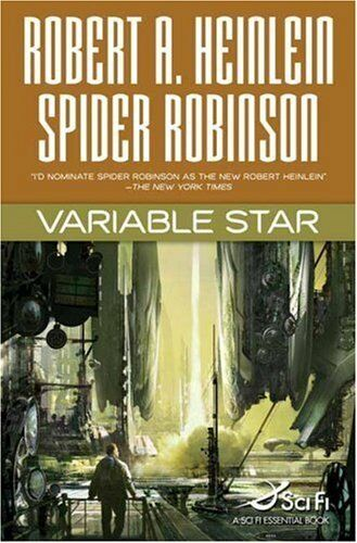 Variable Star by Robert A. Heinlein, Spider Robinson - First Edition
