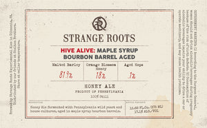 Hive Alive - Maple Syrup Bourbon Barrel Aged