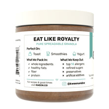 Load image into Gallery viewer, Eat Like Royalty Kween Granola Butter
