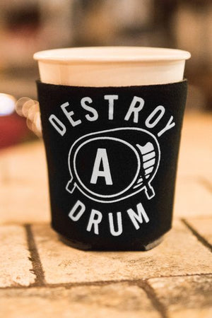 Destroy A Drum Koozie