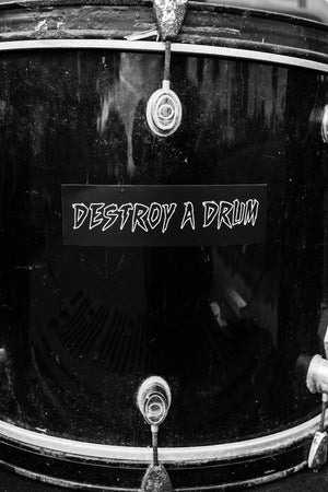 Destroy A Drum Sticker