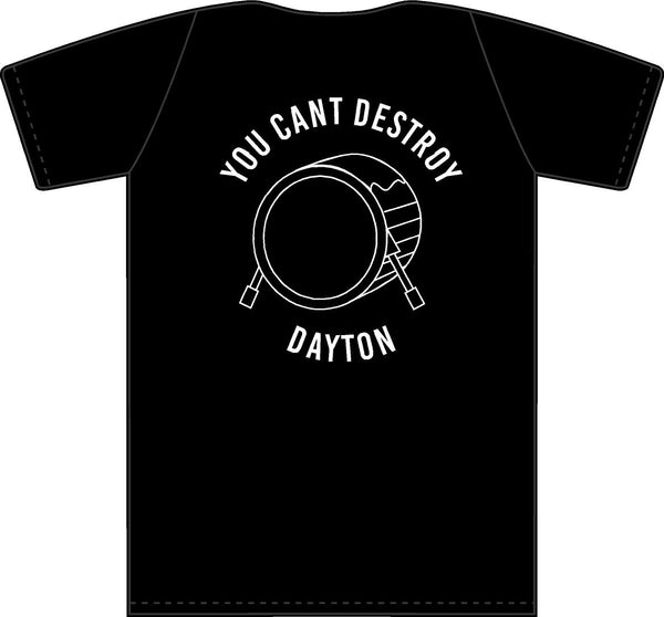 You Can't Destroy Dayton Benefit Tee