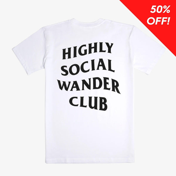 Highly Social Wander Club - Unisex Tee (White)