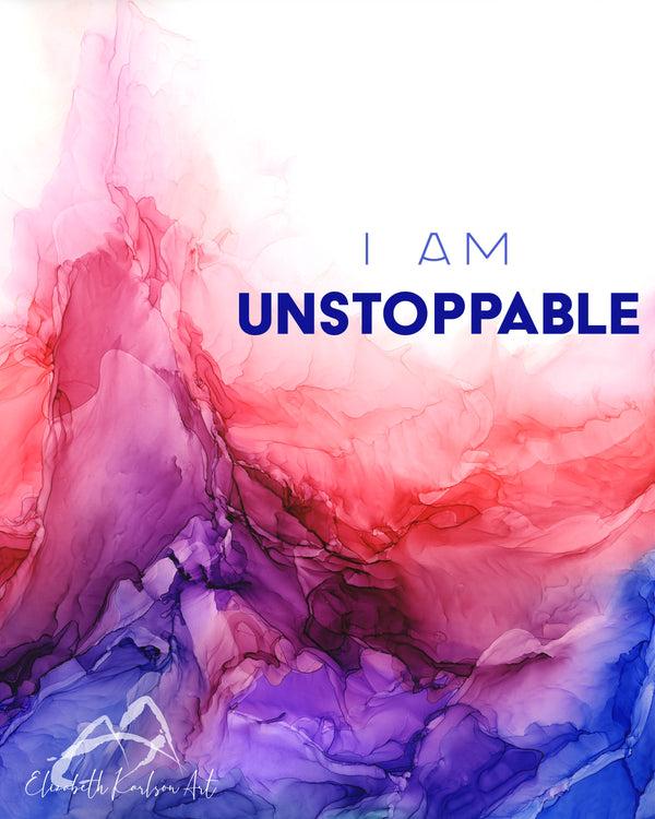 I am Unstoppable 8x10""