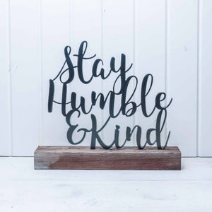 Stay Humble & Kind