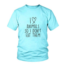 Unisex Vegan Tee I Love Animals So I Don't Eat Them