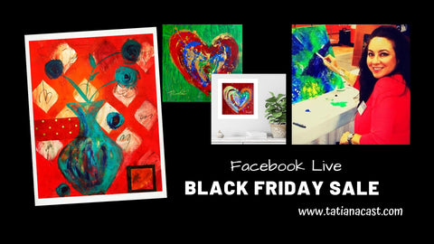 Black Friday Art Sale with Tatiana Cast