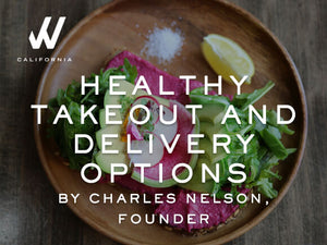 Healthy Takeout and Delivery Options