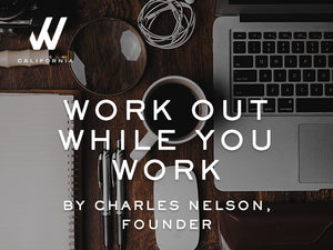 Work Out While You Work