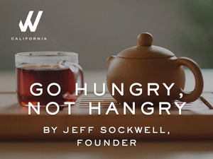 Go Hungry, Not Hangry By Jeff Sockwell, Founder