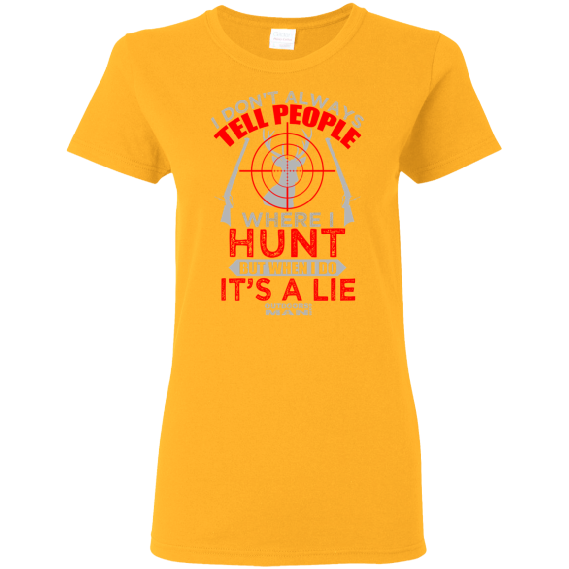Ladies where I hunt Tshirt