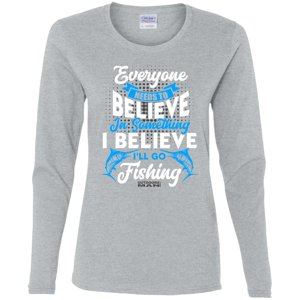 Ladies Believe in Fishing LS T-Shirt