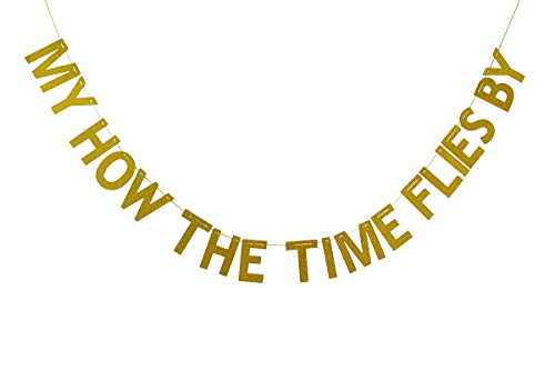 My How The Time Flies By Banner, Class Of 2019 Graduation Bunting Sign, Congrats Grad Decorations - Gold Glitter