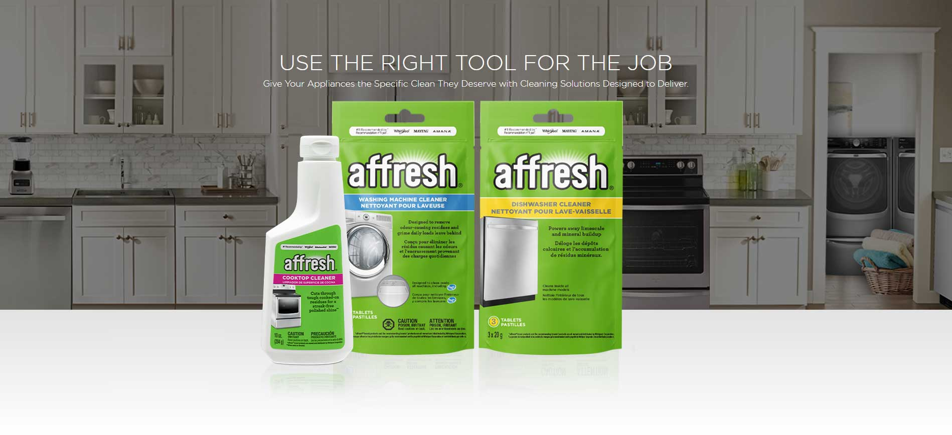 USE THE RIGHT TOOL FOR THE JOB - Give Your Appliances the Specific Clean They Deserve with Cleaning Solutions Designed to Deliver.