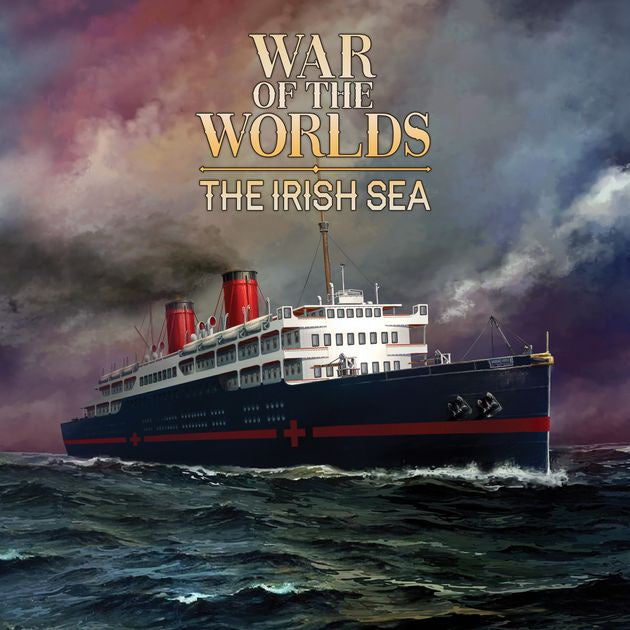 War of the Worlds: The New Wave - The Irish Sea