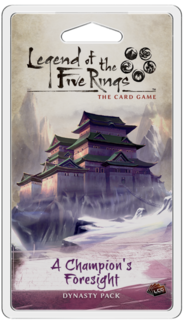 L5R (LCG) - A Champion's Foresight
