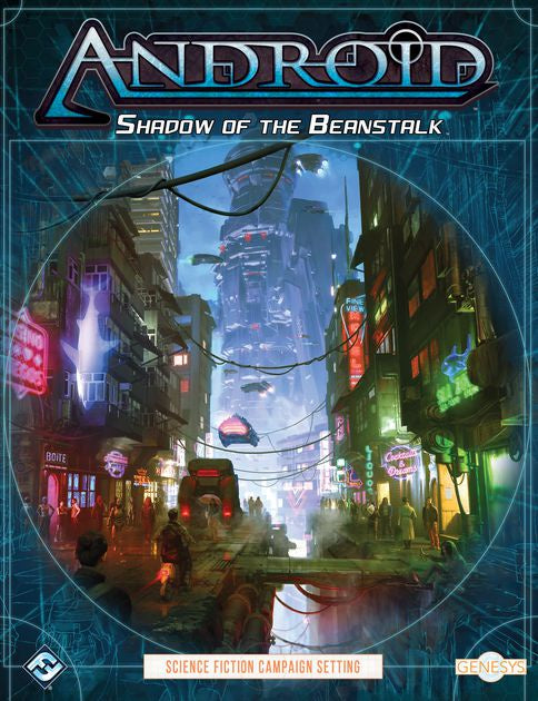 Genesys RPG: Android - Shadow of the Beanstalk (Core Rulebook)