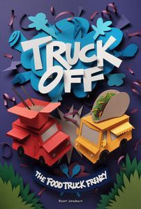 Truck Off: Food Truck Frenzy