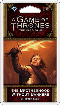 GOT LCG (2nd Ed): Expansion 20 - Brotherhood Without Banners