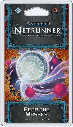 Netrunner (LCG) - Fear the Masses