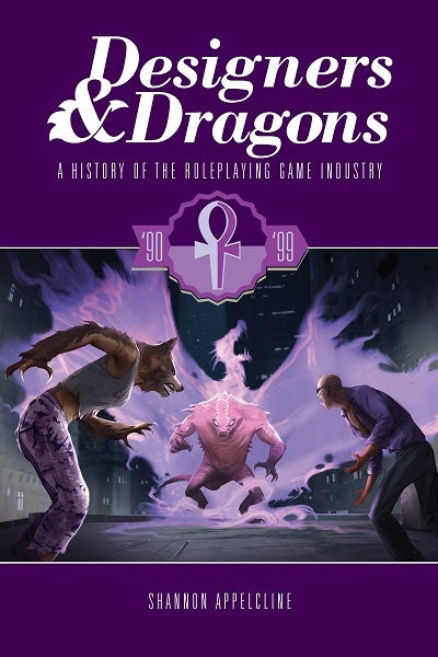 Designers and Dragons: The 90's