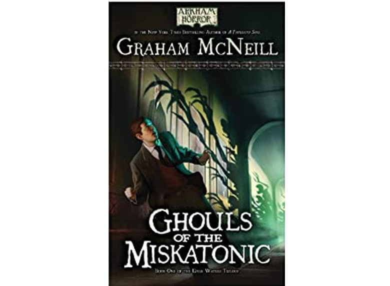 AH Novel: The Dark Waters Trilogy 01 - Ghouls of Miskatonic