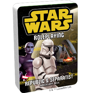 Star Wars RPG: Republic and Separatists Adversary Deck
