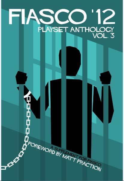 Fiasco RPG: '12 Playset Anthology - Volume 3