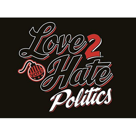 Love 2 Hate - Politics