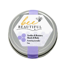 Load image into Gallery viewer, Bee Beautiful  (Soothes & Restores Hands & Body)