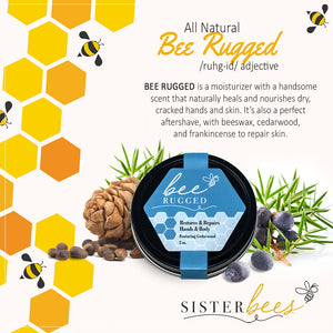 Bee Rugged (Restores & Repairs Hands & Body)